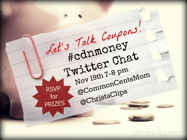 Join us for the next #cdnmoney Twitter Chat to learn about couponing in Canada. RSVP at christaclips.com to be eligible to win PRIZES!