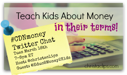 CDNmoney twitter chat Christa Clips + Educ8Money2Kids