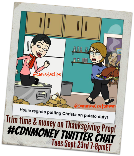 #CDNmoney chat Tues Sept 23rd Trim Time & Money on Thanksgiving Prep with Christa Clips and Common Cents Mom